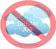 No Dream Job
